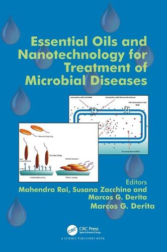 Essential Oils and Nanotechnology for Treatment of Microbial Diseases (Hardback)