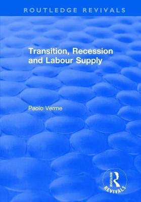 Transition, Recession and Labour Supply - Routledge Revivals (Paperback)
