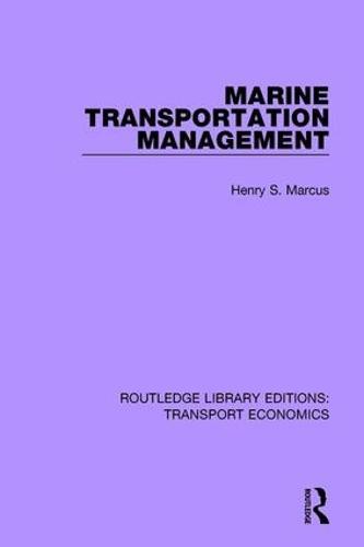 Marine Transportation Management - Routledge Library Editions: Transport Economics 15 (Paperback)