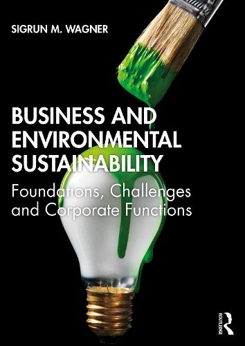 Business and Environmental Sustainability (Paperback)