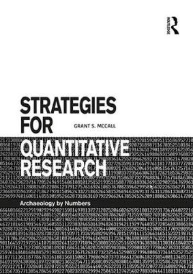 Strategies for Quantitative Research: Archaeology by Numbers (Paperback)