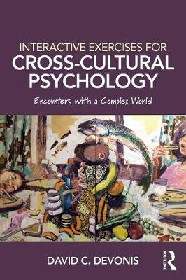 Interactive Exercises for Cross-Cultural Psychology: Encounters With a Complex World (Paperback)