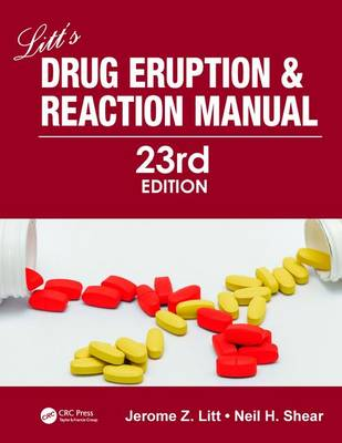 Litt's Drug Eruption and Reaction Manual, 23rd Edition (Hardback)