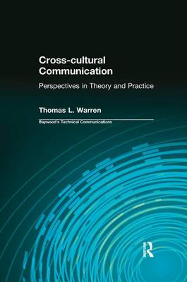 Cross-cultural Communication: Perspectives in Theory and Practice (Paperback)