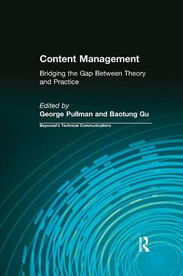 Content Management: Bridging the Gap Between Theory and Practice (Paperback)