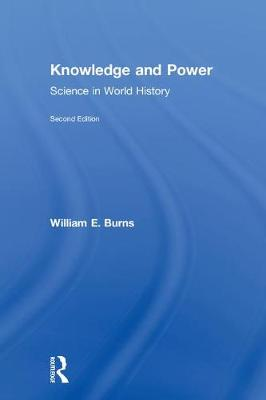 Knowledge and Power: Science in World History (Hardback)