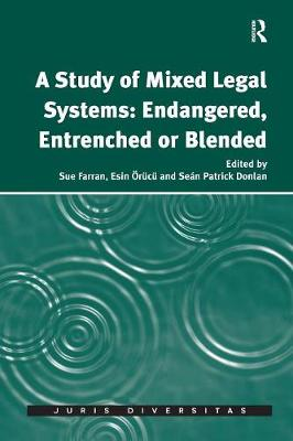 A Study of Mixed Legal Systems: Endangered, Entrenched or Blended (Paperback)