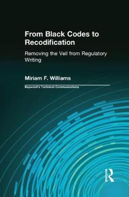 From Black Codes to Recodification: Removing the Veil from Regulatory Writing (Paperback)