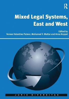 Mixed Legal Systems, East and West (Paperback)