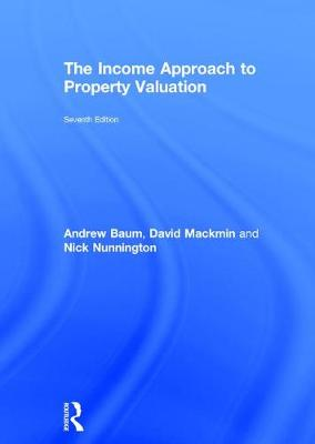 The Income Approach to Property Valuation (Hardback)