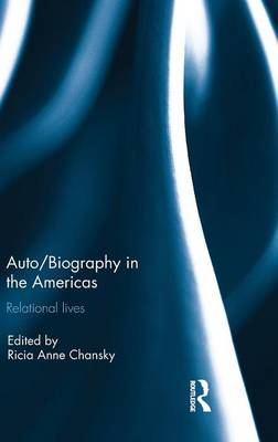 Auto/Biography in the Americas: Relational Lives (Hardback)
