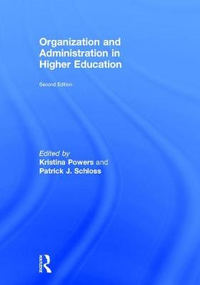 Organization and Administration in Higher Education (Hardback)