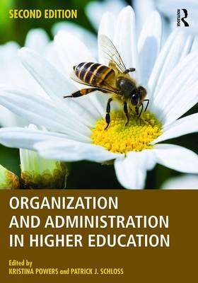 Organization and Administration in Higher Education (Paperback)