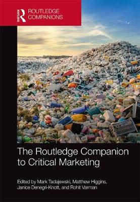 The Routledge Companion to Critical Marketing - Routledge Companions in Business, Management and Accounting (Hardback)