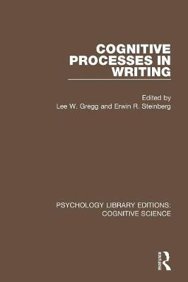 Cognitive Processes in Writing - Psychology Library Editions: Cognitive Science (Paperback)