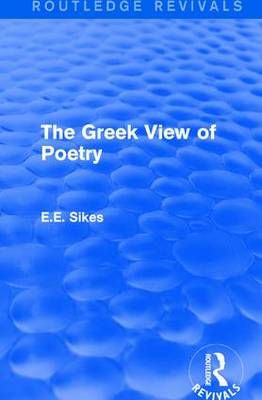 The Greek View of Poetry - Routledge Revivals (Hardback)