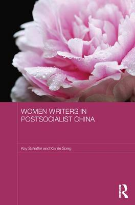 Women Writers in Postsocialist China (Paperback)