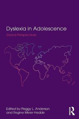 Dyslexia in Adolescence: Global Perspectives (Paperback)