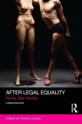 After Legal Equality: Family, Sex, Kinship (Paperback)