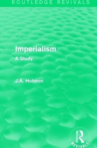 Imperialism: A Study (Hardback)