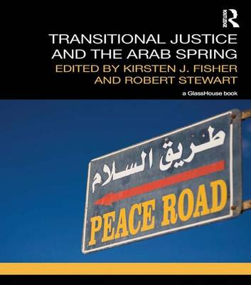 Transitional Justice and the Arab Spring (Paperback)