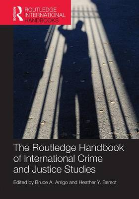 The Routledge Handbook of International Crime and Justice Studies (Paperback)