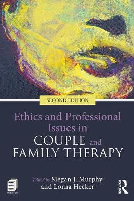 Ethics and Professional Issues in Couple and Family Therapy (Paperback)