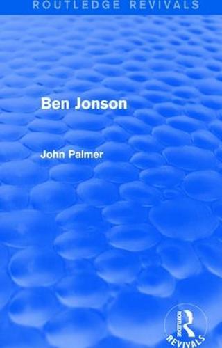 Ben Jonson - Routledge Library Editions: Renaissance Drama (Hardback)