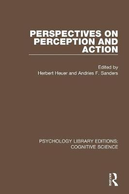 Perspectives on Perception and Action - Psychology Library Editions: Cognitive Science (Paperback)