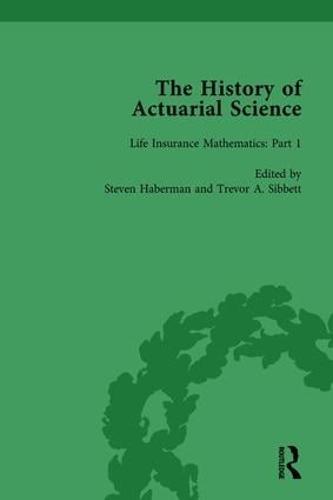 The History of Actuarial Science Vol III (Hardback)