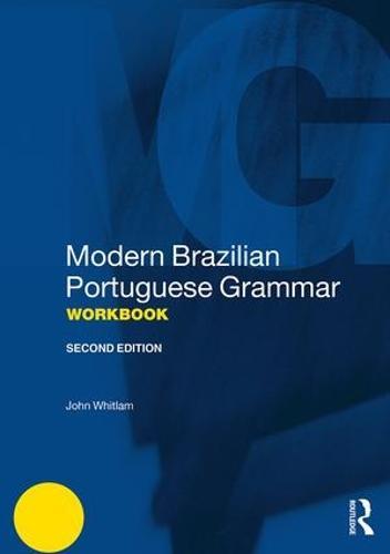 Modern Brazilian Portuguese Grammar Workbook - Modern Grammar Workbooks (Paperback)