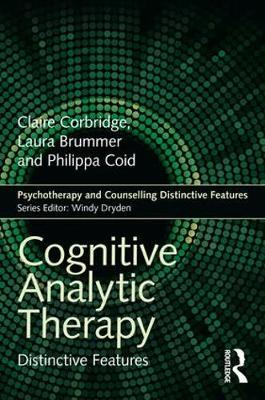 Cognitive Analytic Therapy: Distinctive Features - Psychotherapy and Counselling Distinctive Features (Paperback)