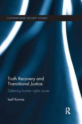 Truth Recovery and Transitional Justice: Deferring human rights issues (Paperback)