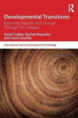 Developmental Transitions: Exploring stability and change through the lifespan - International Texts in Developmental Psychology (Paperback)