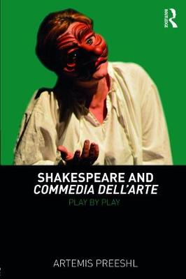 Shakespeare and Commedia dell'Arte: Play by Play (Paperback)