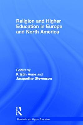 Religion and Higher Education in Europe and North America - Research into Higher Education (Hardback)
