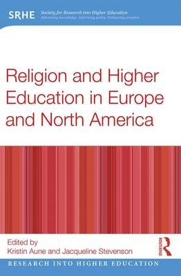 Religion and Higher Education in Europe and North America - Research into Higher Education (Paperback)