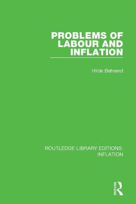 Problems of Labour and Inflation - Routledge Library Editions: Inflation (Paperback)
