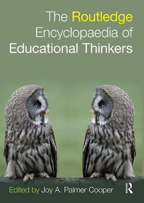 Routledge Encyclopaedia of Educational Thinkers (Paperback)