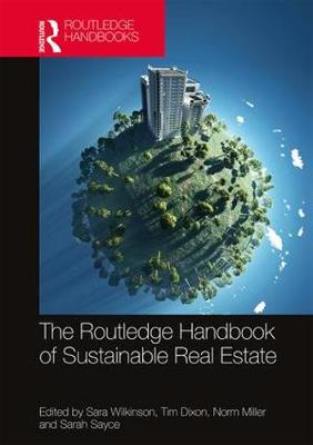 Routledge Handbook of Sustainable Real Estate (Hardback)