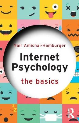 Internet Psychology: The Basics - The Basics (Paperback)