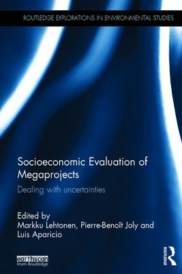 Socioeconomic Evaluation of Megaprojects: Dealing with uncertainties (Hardback)