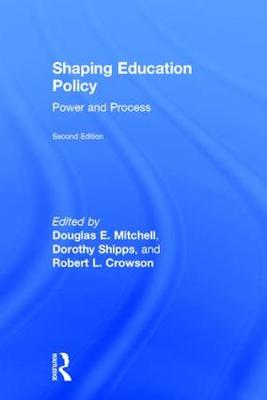 Shaping Education Policy: Power and Process (Hardback)