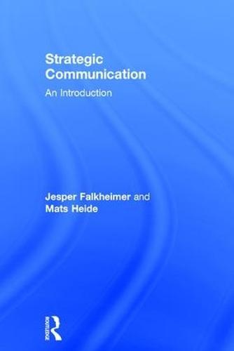 Strategic Communication: An Introduction (Hardback)