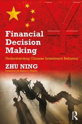 Financial Decision Making: Understanding Chinese Investment Behavior (Paperback)
