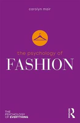 The Psychology of Fashion - The Psychology of Everything (Paperback)