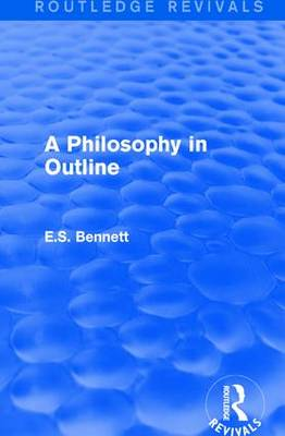 A Philosophy in Outline (Paperback)