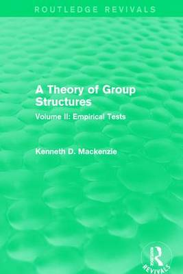 A Theory of Group Structures: Volume II: Empirical Tests (Paperback)