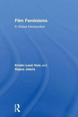 Film Feminisms: A Global Introduction (Hardback)