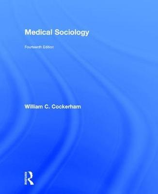 Medical Sociology (Hardback)